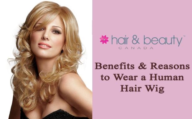 Benefits & Reasons to Wear a Human Hair Wig