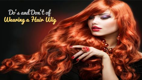 hair-wig=do-and-don't