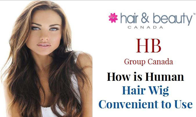 how-is-human-hair-wig-convenient-to-use